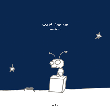 Wait For Me (Ambient)
